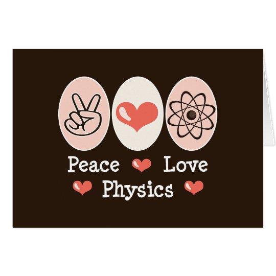 Peace Love Physics Blank Note Card