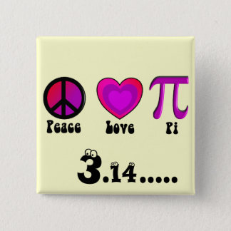 Peace Love Pi Day 2 Inch Square Button