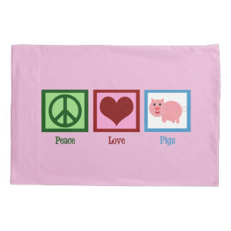 Peace Love Pigs Pillowcase