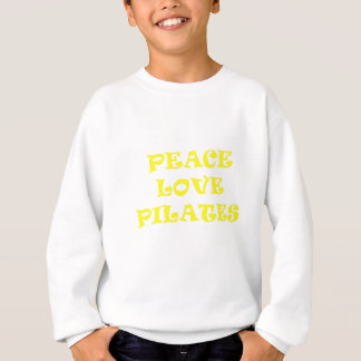 Peace Love Pilates Sweatshirt