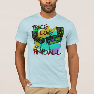 Peace Love Pinball T-Shirt