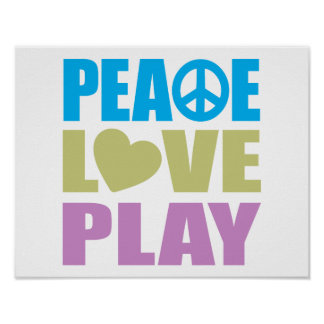 Peace Love Play Print