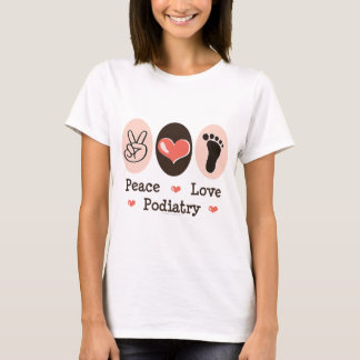 Peace Love Podiatry Podiatrist T-shirt