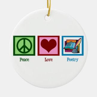 Peace Love Poetry Ceramic Ornament