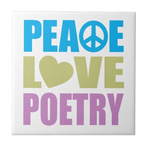 Peace Love Poetry Ceramic Tile