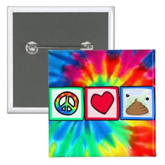 Peace, Love, Poop 2 Inch Square Button
