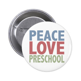 Peace Love Preschool 2 Inch Round Button