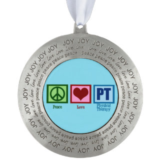Peace Love PT Physical Therapist Round Pewter Ornament