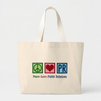 Peace Love Public Relations Large Tote Bag