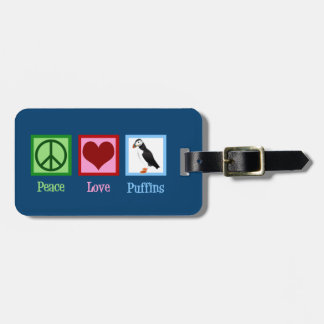 Peace Love Puffins Luggage Tag