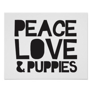 Peace Love & Puppies Poster