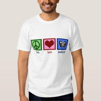 Peace Love Radiology Tshirt