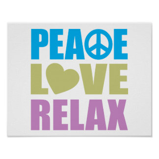 Peace Love Relax Poster