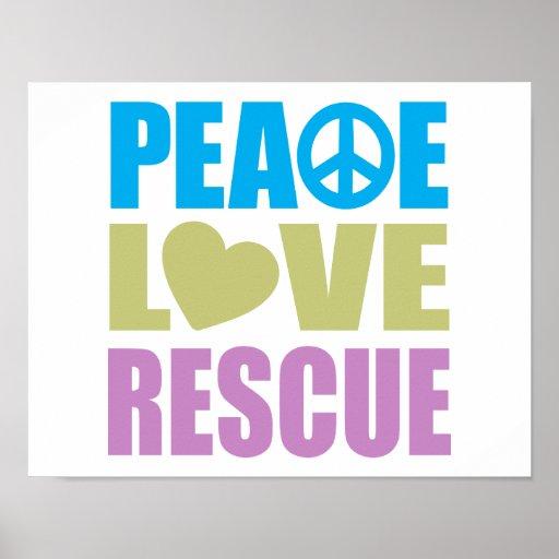 Peace Love Rescue Poster