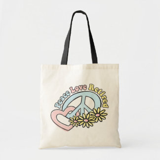 Peace Love Retired Tote Bag