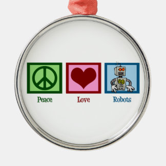 Peace Love Robots Silver-Colored Round Ornament