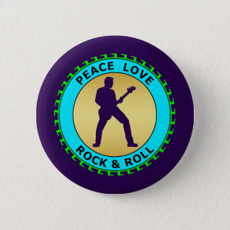 PEACE LOVE ROCK & ROLL 2 INCH ROUND BUTTON