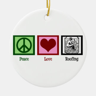 Peace Love Roofing Christmas Tree Ornament