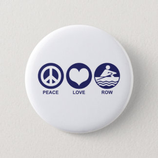 Peace Love Row 2 Inch Round Button