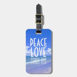 Peace, Love, Sandy Feet Bag Tag