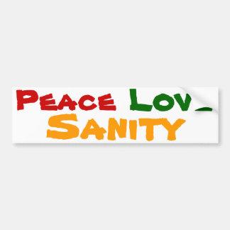 Peace Love Sanity Bumper Sticker