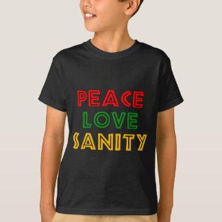 Peace Love Sanity T-Shirt