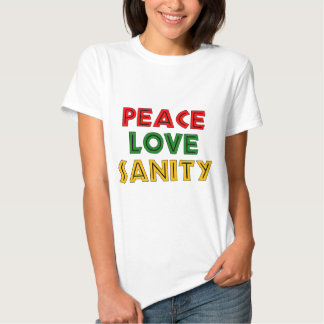 Peace Love Sanity Tees
