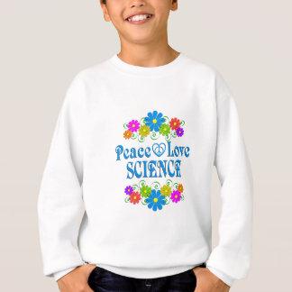 Peace Love Science Sweatshirt