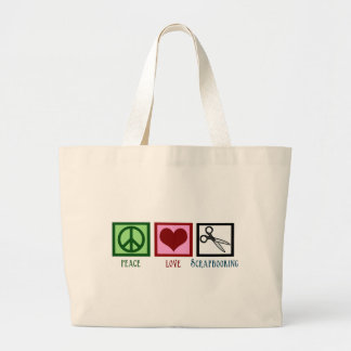 Peace Love Scrapbooking Large Tote Bag