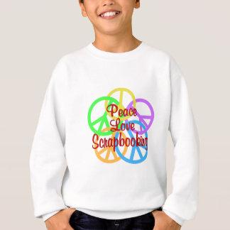 Peace Love Scrapbooking Sweatshirt