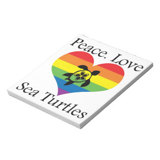 Peace. Love. Sea turtles Notepads