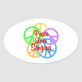 Peace Love Singing Oval Sticker