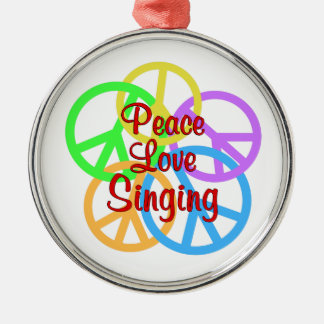 Peace Love Singing Silver-Colored Round Ornament