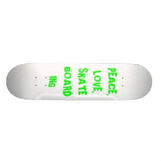 PEACE, LOVE, SKATEBOARDING SKATEBOARDS