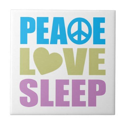 Peace Love Sleep Ceramic Tiles