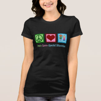 Peace Love Special Education T-Shirt