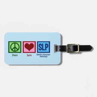 Peace Love Speech Language Pathology Luggage Tag