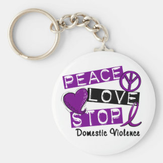 PEACE LOVE STOP Domestic Violence T-Shirts Keychain