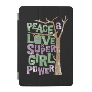 Peace Love & Supergirl Power iPad Mini Cover
