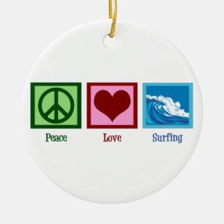 Peace Love Surfing Ceramic Ornament