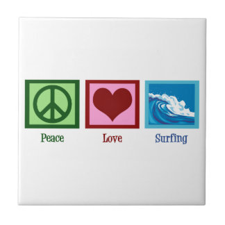 Peace Love Surfing Tile