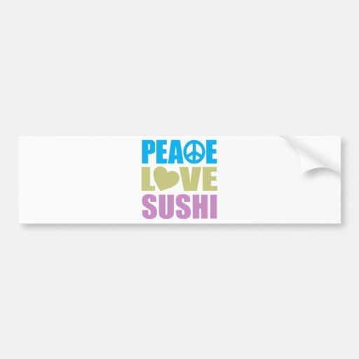 Peace Love Sushi Bumper Sticker