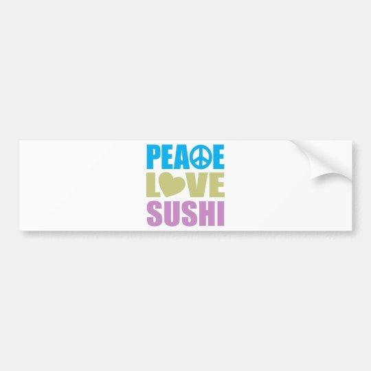 Peace Love Sushi Bumper Sticker