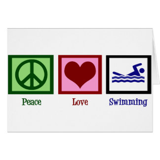 Peace Love Swimming Card