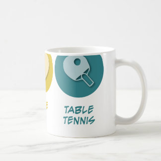 Peace Love Table Tennis Coffee Mug