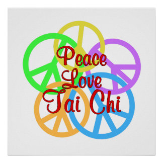 Peace Love Tai Chi Poster