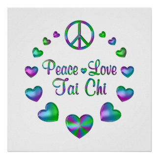 Peace Love Tai Chi Poster