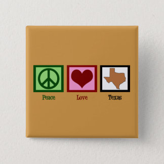 Peace Love Texas 2 Inch Square Button