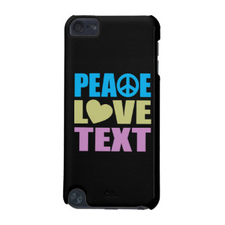 Peace Love Text iPod Touch (5th Generation) Cases