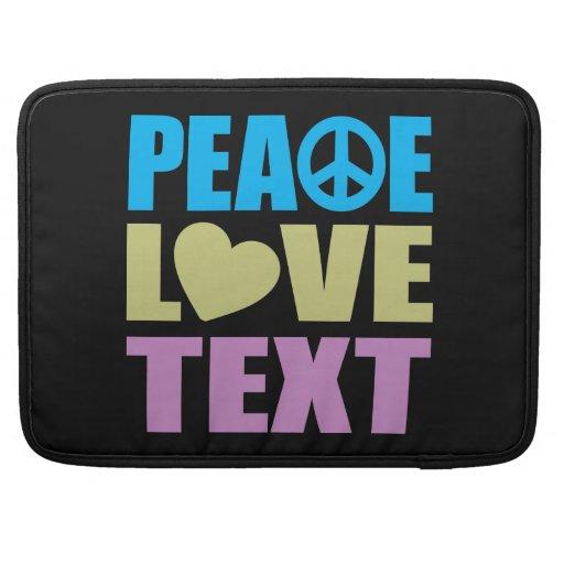 Peace Love Text Sleeve For MacBooks
